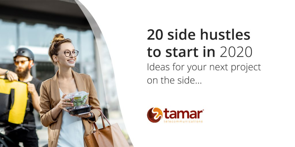 20 Side Hustle Ideas - Tamar Telecom