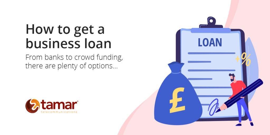 How to get a business loan - Tamar Telecom