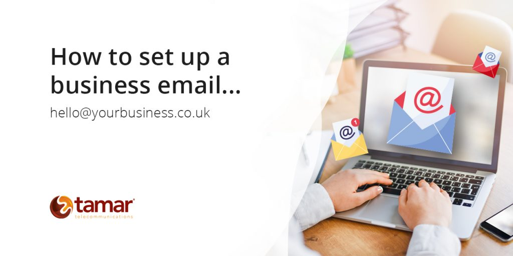 How to set up a business email - Tamar Telecommunications