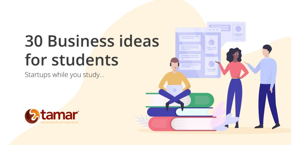 30 business ideas for students