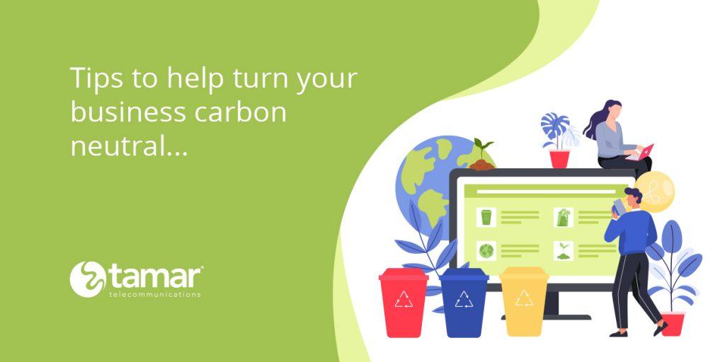 Turn your business carbon neutral - Tamar Telecom
