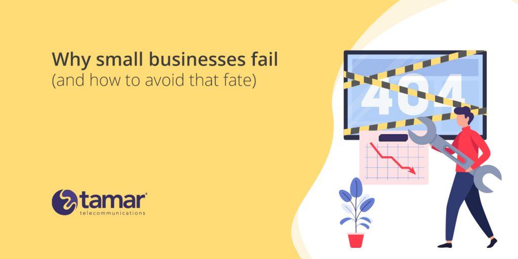 Why small businesses fail - Tamar Telecom