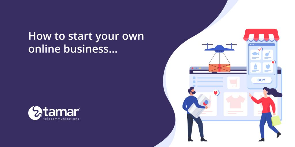 start an online business - Tamar Telecom